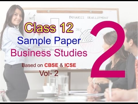class business sample question business studies class  class 12 business sample question 2 business studies class 12 solved sample paper