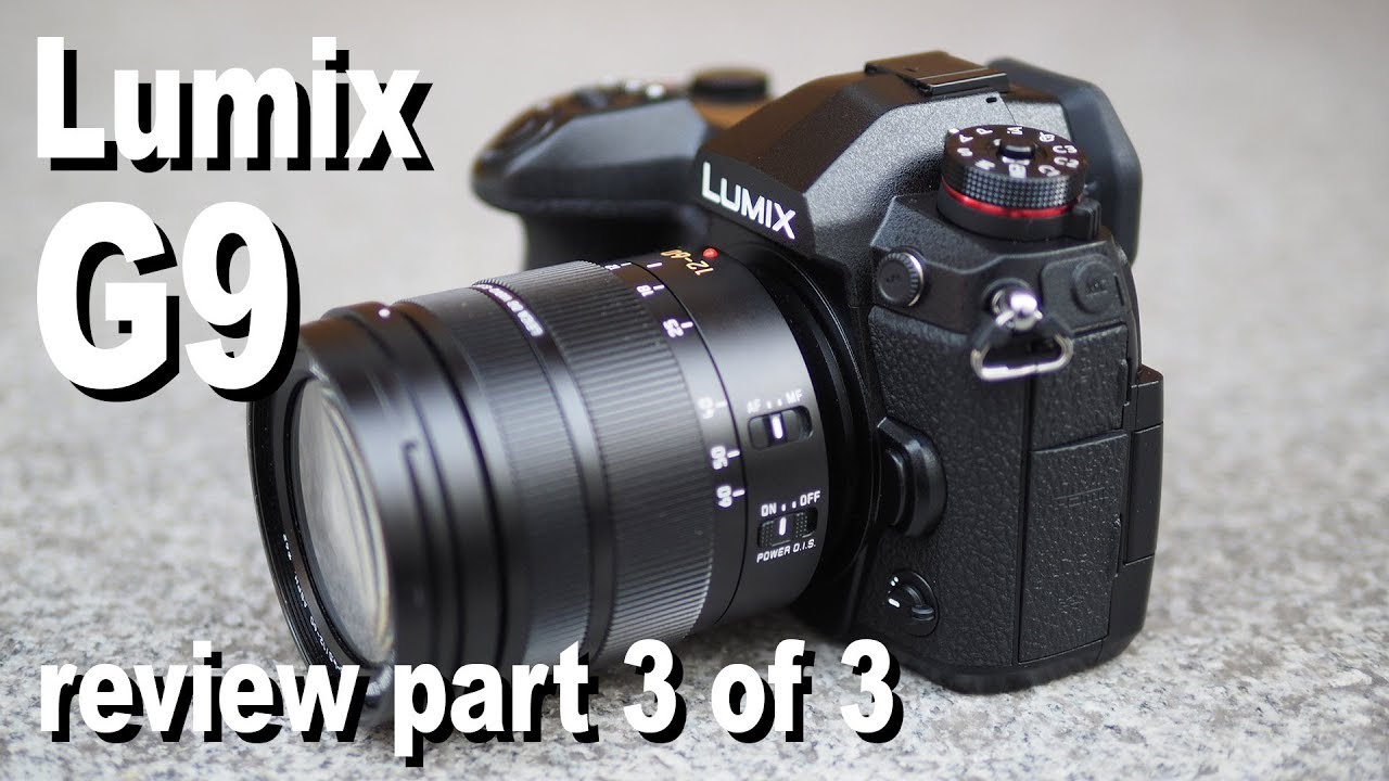 Panasonic Lumix G9 review - | Cameralabs