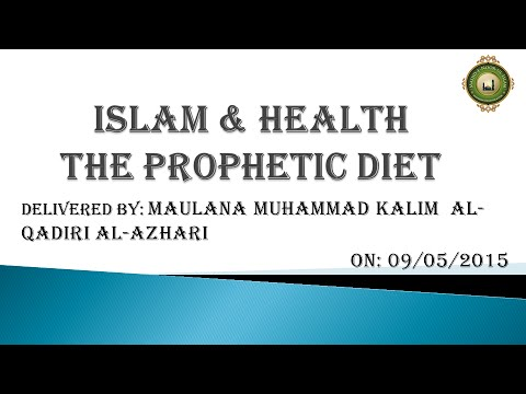Islam & Health The Prophetic Diet