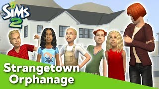 ORPHANAGE | The Sims 2: Strangetown Townie Stories #2 ~ Livestream ~