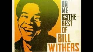 Lean On Me by Bill Withers with Lyrics