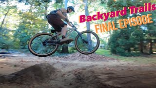 The Last Backyard Trail Build - Complete Rebuild