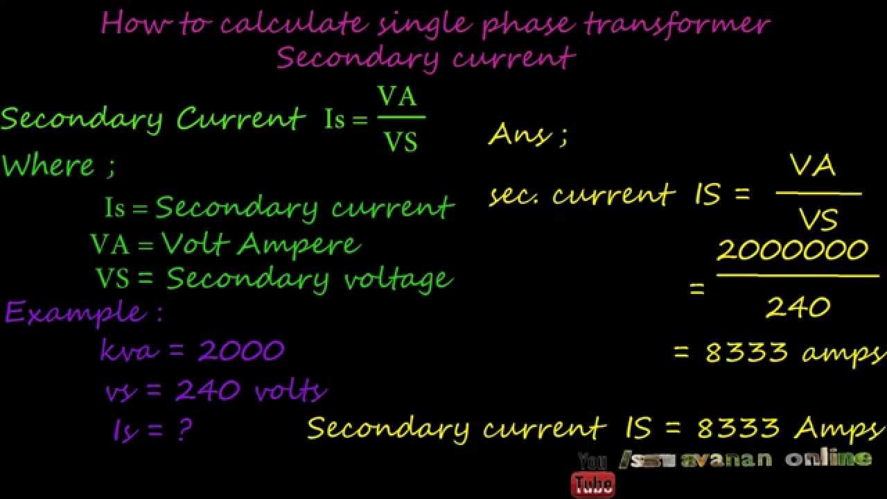 How to calculate single phase transformers primary and secondary how to calculate single phase transformers primary and secondary full load current youtube greentooth