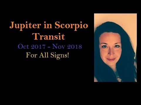 Jupiter in Scorpio Transit -  For All Signs!