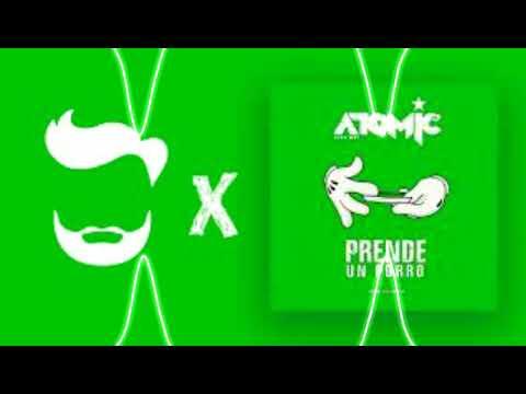 Atomic otro way ft EL Pikku DJ - Prende un porro (Remix oficial)