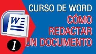 Como Redactar un Documento en Word │Curso de Microsoft Word 2007/2010/1013