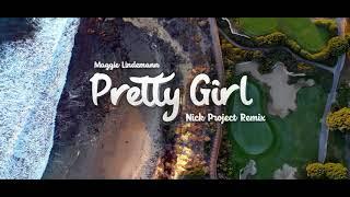 Download lagu Pretty Girl (Nick Project Remix) Tik Tok