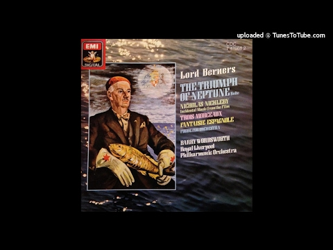 Lord Berners : The Triumph of Neptune, Suite from the ballet (1926)