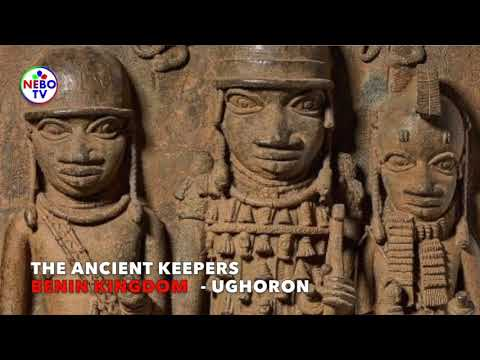 The Ancient Keepers In Benin Kingdom - Ughoron