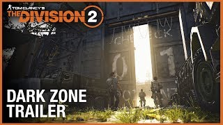 Tom Clancy's The Division 2: Enter the Dark Zone Trailer | Ubisoft [NA]