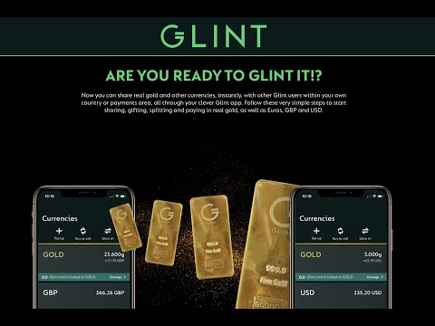 Gold Is Making a Comeback As a Medium of Exchange Via the Glint App.