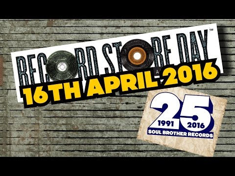 Record Store Day 2016 - Soul Brother Records London