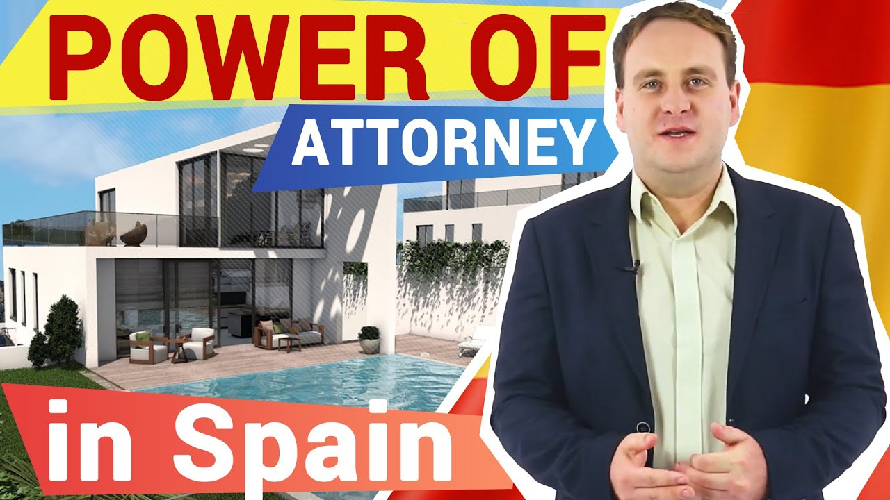 Power of attorney for Spanish property