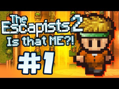 The Escapists 2 - Part 1 - I'M IN THE GAME?!