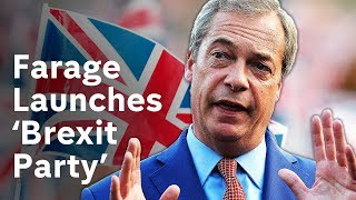 Nigel Farage launches new Brexit Party