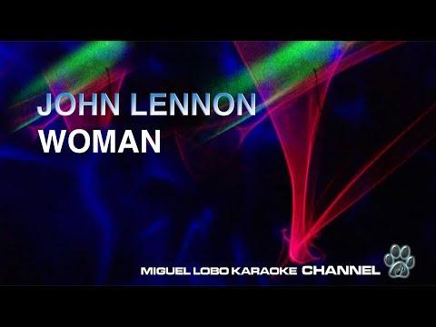 JOHN LENNON - WOMAN - Miguel Lobo [Karaoke]