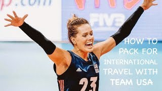 TEAM USA VOLLEYBALL// How To Pack for International Travel