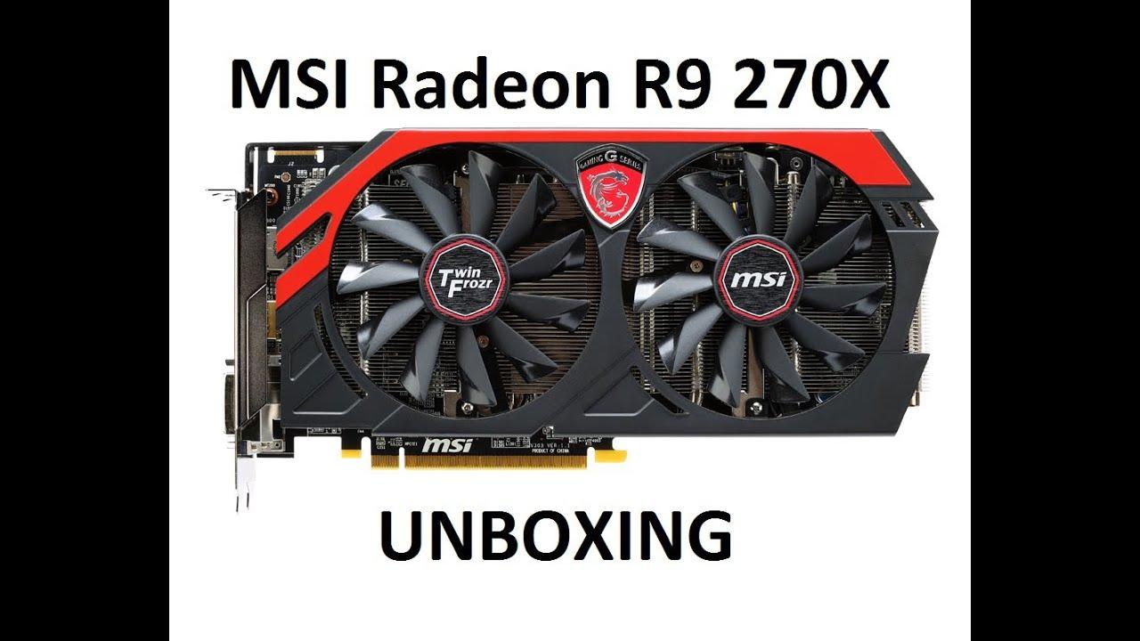 MSI AMD Radeon R9 270X Unboxing