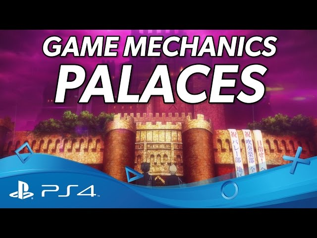 Persona 5 | Game Mechanics - Palaces Trailer | PS4