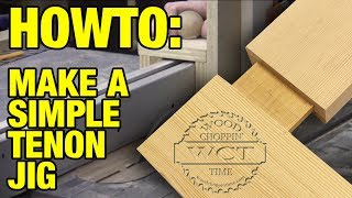 A Simple Way To Make Tenons On The Table Saw