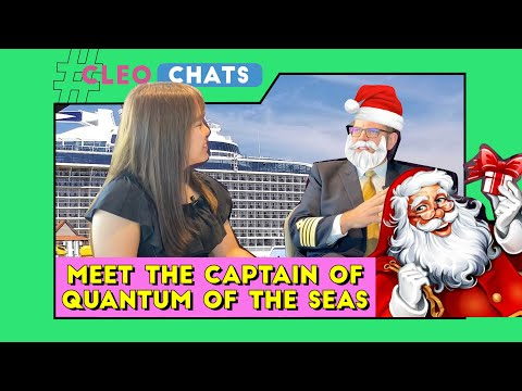 We Met The Captain Of Quantum Of The Seas | CLEO Chats | CLEO Malaysia