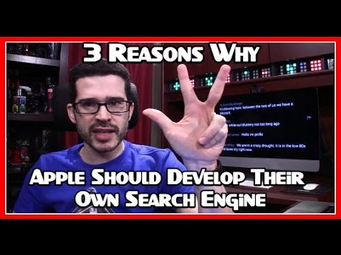 3 Reasons Why Apple Should Develop Their Own Search Engine