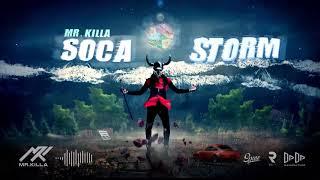 Mr Killa - Soca Storm