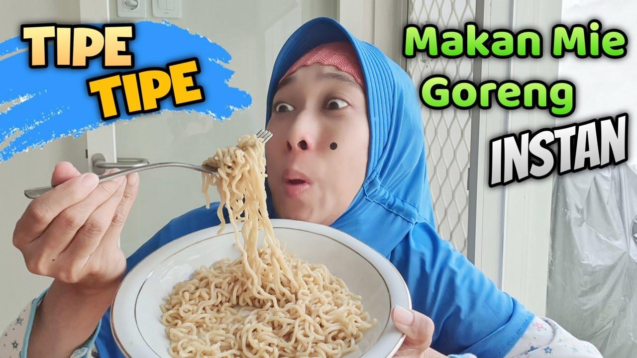Download Tipe-Tipe Makan Mie Instan 😄 Asti Kunyit Eps 73