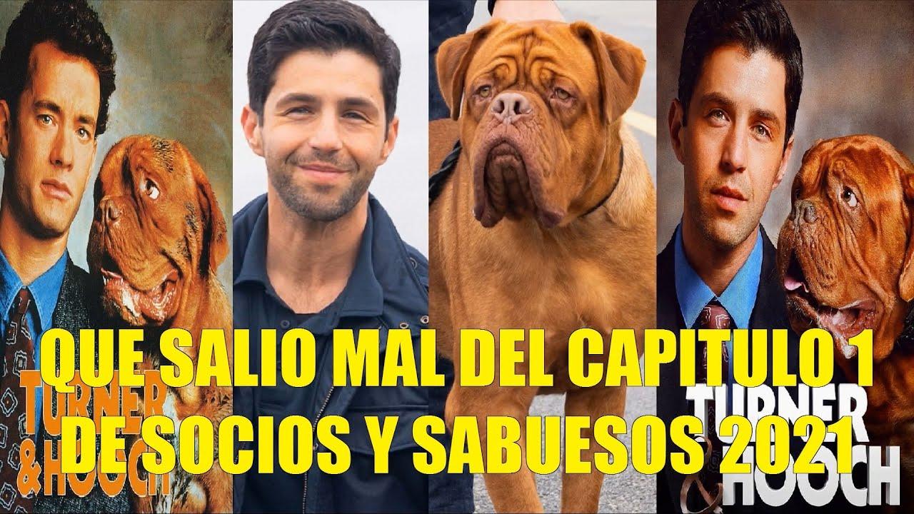 QUE SALIO MAL DEL CAPITULO 1 DE SOCIOS Y SABUESOS SERIE 2021 TURNER & HOOCH JOSH HIJO DE TOM HANKS