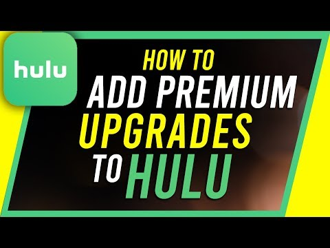 How To Add Premium Upgrades To Hulu