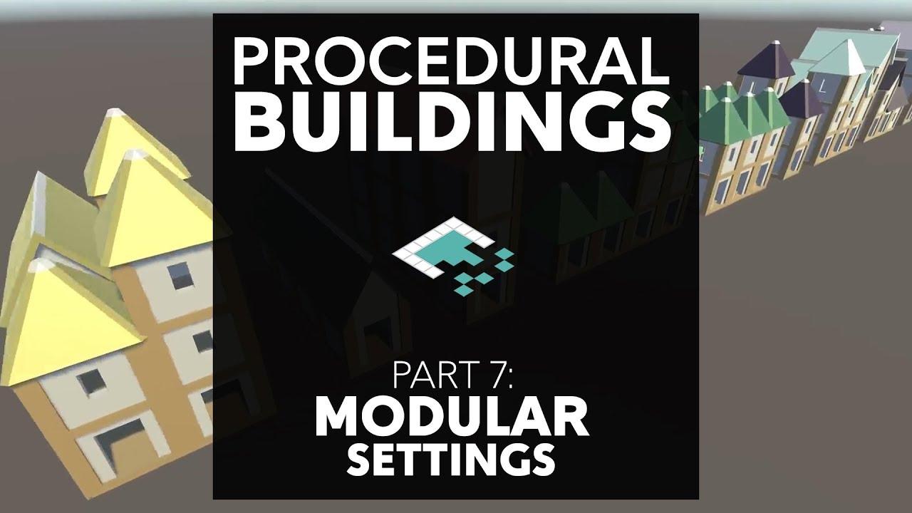 Procedural Buildings, Part 7: Modular Settings