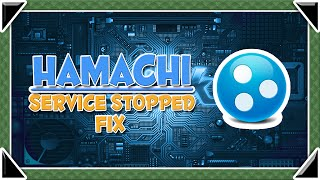 Hamachi Service Stopped - FIX (Windows)