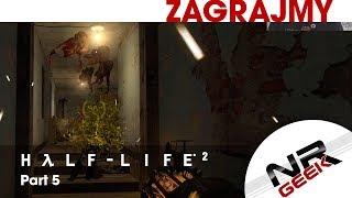 Half-Life 2 Part 5 - Zagrajmy