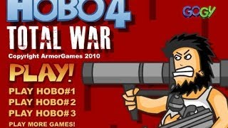 Hobo 4 Total War Walkthrough