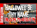 Hallowed Be Thy Name By Iron Maiden - Guitar Lesson
