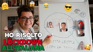 HO RISOLTO LOCKDOWN ALL'ITALIANA (ed è un film GENIALE)