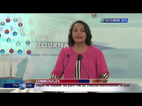 JOURNAL DU 07 DECEMBRE 2019 BY TV PLUS MADAGASCAR