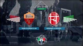 Roma Calcio a 8 Green Club 4-1 Peperino Calcio La Rustica | Serie A - 22ª | Highlights