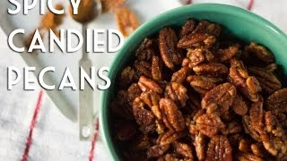 Spicy Candied Pecans Recipe | Holiday Gift Idea | Total Noms