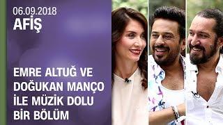 Emre Altuğ ve Doğukan Manço ile müzik dolu bir bölüm- Afiş 06.09.2018 Perşembe Video