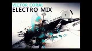 ELECTRO MIX - Victor Coral