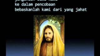 Doa Bapa Kami - with Lyrics