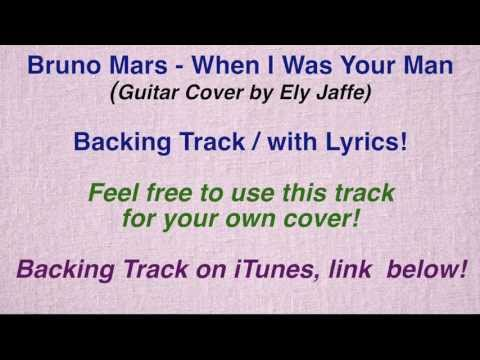 "Bruno Mars - ""When i Was Your Man"" - Backing Track / Karaoke (by Ely Jaffe) on iTunes / Spotify"