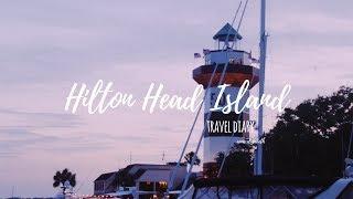 TRAVEL DIARY: hilton head island 2018 || anna elizabeth