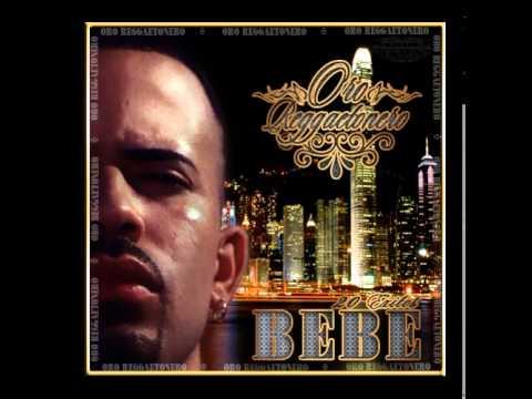 bebe ft panty man -la tierra - oro reggaetonero