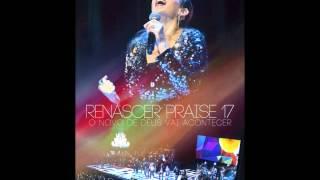 Novo Dia Novo tempo - Renascer Praise 17