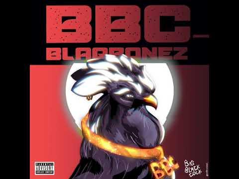Blaqbonez - BBC (Official Audio)