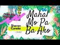 Download Mahal Mo Pa Ba Ako - Sharon Cuneta COVER BY SHIELA MP3 song and Music Video