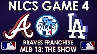 NLCS GAME 4 - Atlanta Braves vs. Los Angeles Dodgers - Franchise Mode - EP 66 MLB 13 The Show