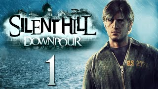 Silent Hill: Downpour [1] - A STORM IS COMING